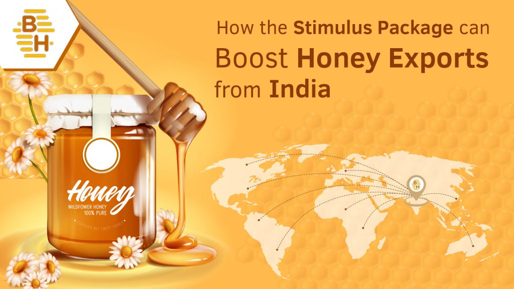 How the Stimulus Package can Boost Honey Exports from India
